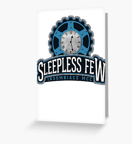 The Sleepless Few - MCC Edition Greeting Card
