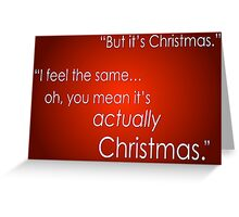 But it's Christmas Greeting Card