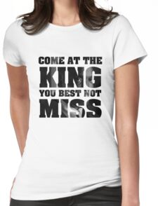 Omar Little - The Wire - Come at the king Womens Fitted T-Shirt