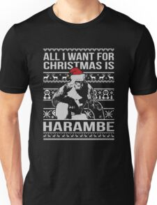 All I Want For Christmas Is Harambe Christmas Sweater Unisex T-Shirt