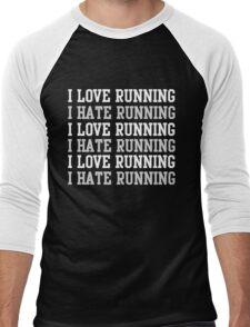 I love running. I hate running.  Men's Baseball ¾ T-Shirt
