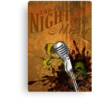 And the night shall be filled with music Canvas Print