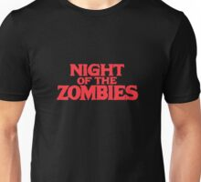 Night of the zombies! Unisex T-Shirt