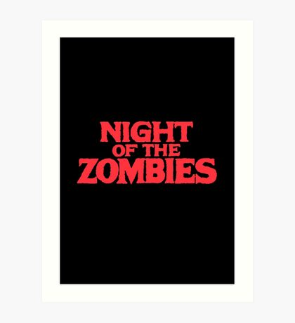 Night of the zombies! Art Print