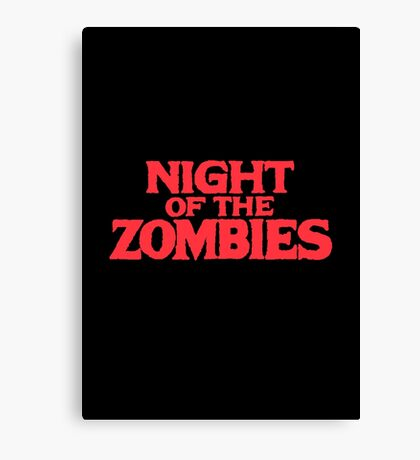 Night of the zombies! Canvas Print