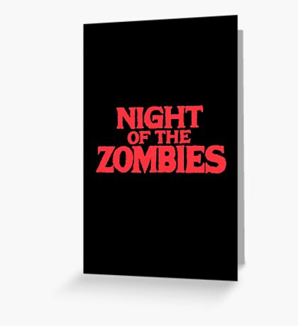 Night of the zombies! Greeting Card
