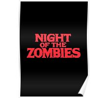 Night of the zombies! Poster