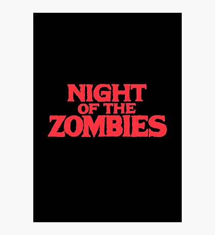 Night of the zombies! Photographic Print
