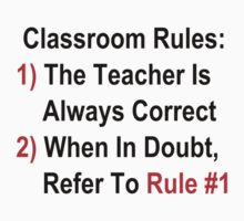 Classroom Rules T-Shirt