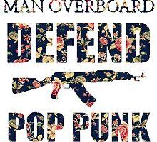 Man Overboard- Defend Pop Punk  by bethsemporium