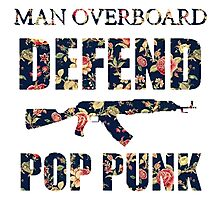 Man Overboard- Defend Pop Punk  Photographic Print
