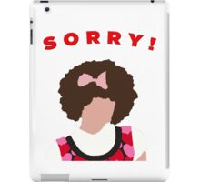 Sorry! Gilly iPad Case/Skin