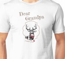 Deer Grandpa - I love my dear family Unisex T-Shirt