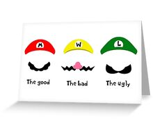 THE GOOD, THE BAD & THE UGLY Greeting Card