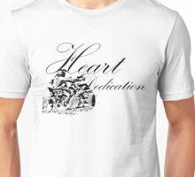 Heart and Dedication Unisex T-Shirt