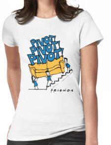 Friends- Pivot Pivot Pivot Womens Fitted T-Shirt