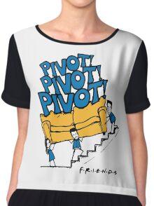 Friends- Pivot Pivot Pivot Chiffon Top