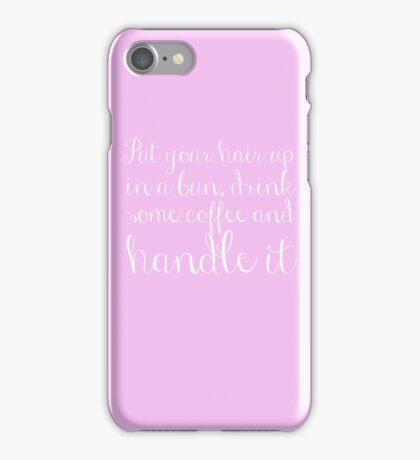 Handle it iPhone Case/Skin