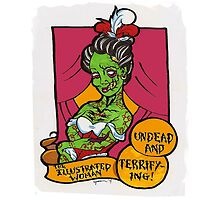 The Illustrated Woman Zombie Sideshow LIMITED TIME ONLY by starkgravingmad