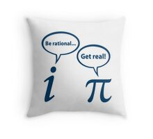 Be Rational Get Real Imaginary Math Pi Throw Pillow