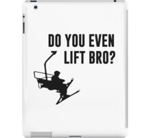 Bro, Do You Even Ski Lift? iPad Case/Skin