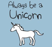 Always Be A Unicorn by jezkemp