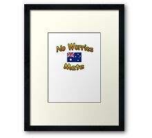 No Worries Mate T-Shirt Framed Print