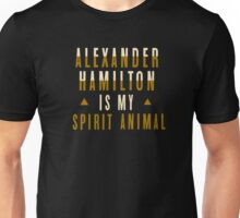 alexander hamilton is my spirit animal Unisex T-Shirt