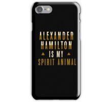 alexander hamilton is my spirit animal iPhone Case/Skin