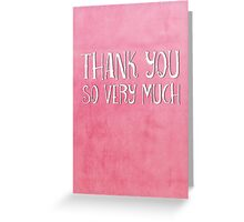 Thank You : Watercolour & Typography Greeting Card