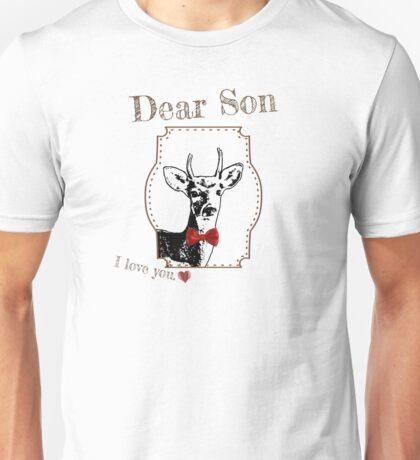 Deer Middle Son - I love my dear family Unisex T-Shirt