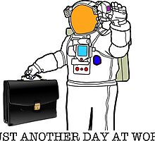 Astronaut going to work by Upbeat