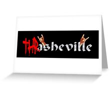 Thrasheville - WhatIf Design and More Greeting Card