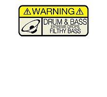 Drum & Bass Warning Photographic Print
