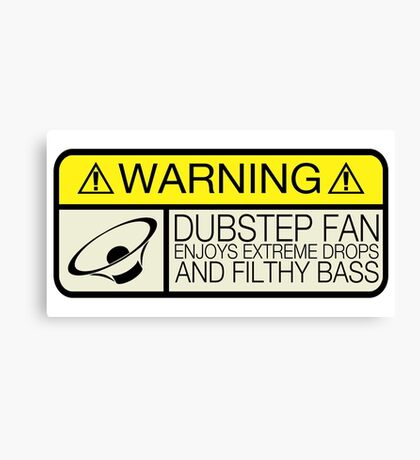 Dubstep Warning Canvas Print