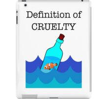 The Definition of Cruelty. iPad Case/Skin