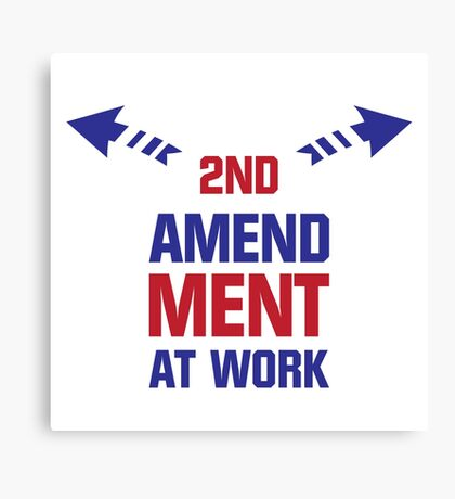 Second Amendment At Work Canvas Print