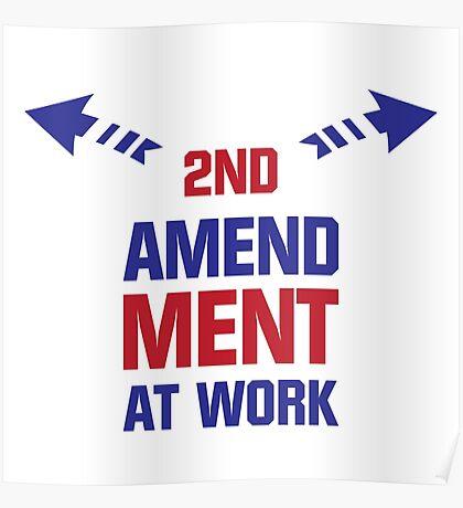 Second Amendment At Work Poster