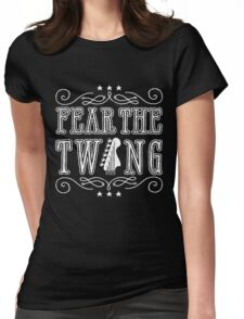 FEAR THE TWANG Womens Fitted T-Shirt