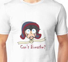 Can't Breath? Unisex T-Shirt
