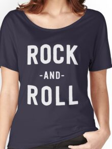 Rock and Roll Women's Relaxed Fit T-Shirt
