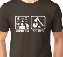 Wood Chopping Funny Problem Solved Shirt Unisex T-Shirt