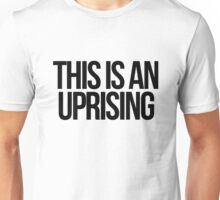 This is an Uprising Unisex T-Shirt