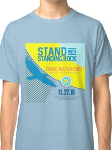 dave matthews band tour 2016-2017-STAND WITH STANDING ROCK Classic T-Shirt