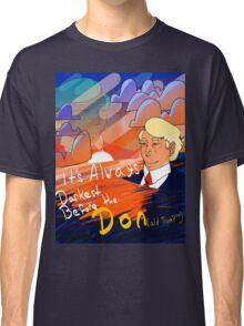 Always Darkest before the Don(ald trump) Classic T-Shirt