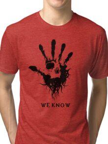 Dark Brotherhood - We Know Tri-blend T-Shirt