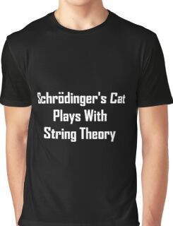 Schrodinger's Cat Plays With String Theory Graphic T-Shirt