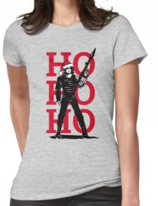 HO HO HO (now I have a machine gun) Womens Fitted T-Shirt
