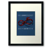 remember the 11th doctor Framed Print
