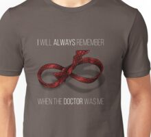 remember the 11th doctor Unisex T-Shirt